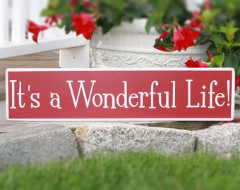 It 39 S A Wonderful Life 5 5 X 24 Wood Sign
