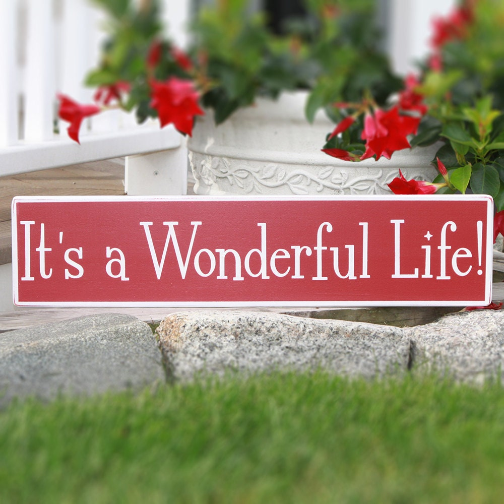It 39 S A Wonderful Life Wood Sign Hand Painted Wood