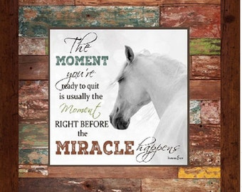 """The Moment You're Ready To Quit Red Reclaimed Wood Look Inspirational  Horse Framed Art 16x16"""""""
