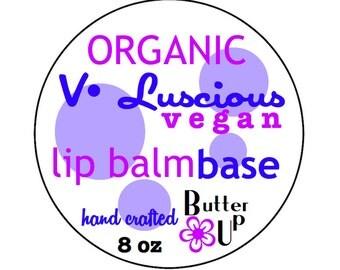 8 oz Vegan Organic Lip Balm Base // Soy Free- Cruelty Free // V Luscious Organic Lip Balm Base // Unsweetened Vegan Lip Balm Base