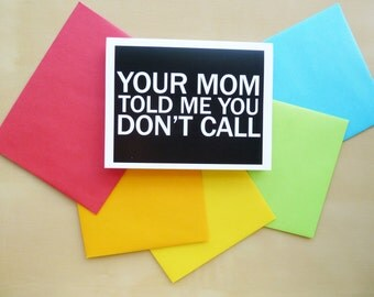 Humorous Greeting Card - Blank Greeting Card  - Call Your Mom
