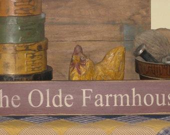 The Olde Farmhouse ~ Primitive, Rustic, Country, Farmhouse, Chic, Home Decor, Handmade, Wood sign