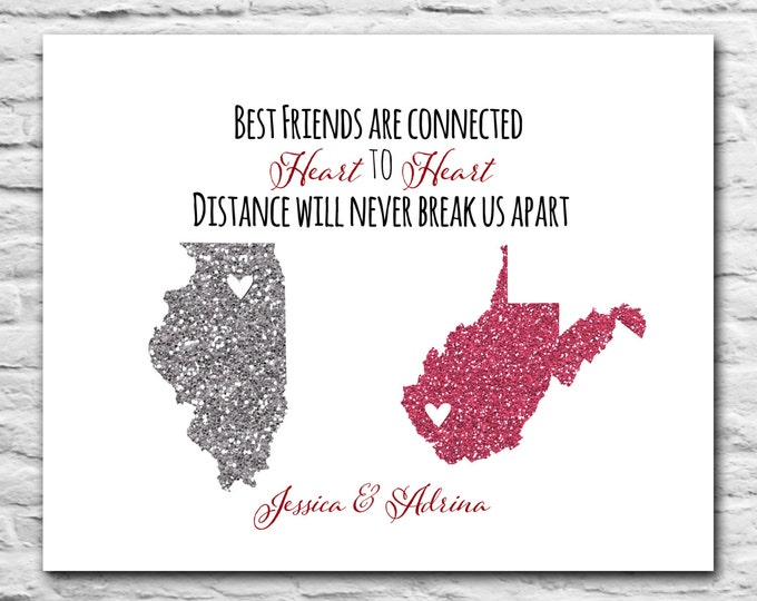 Best Friends Gift, Long Distance Friendship - 8x10 Personalized Map Art Print, Childhood Friend Birthday Gift for Best Friends Sister Cousin