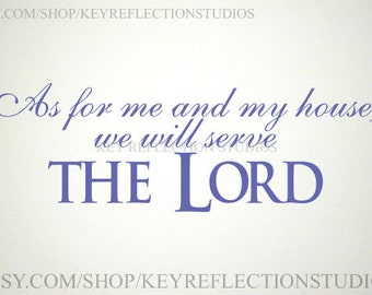 Serve the Lord wall decal