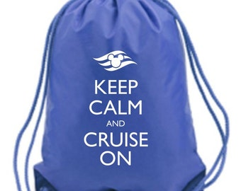 Keep Calm and Cruise On Cinch Bag