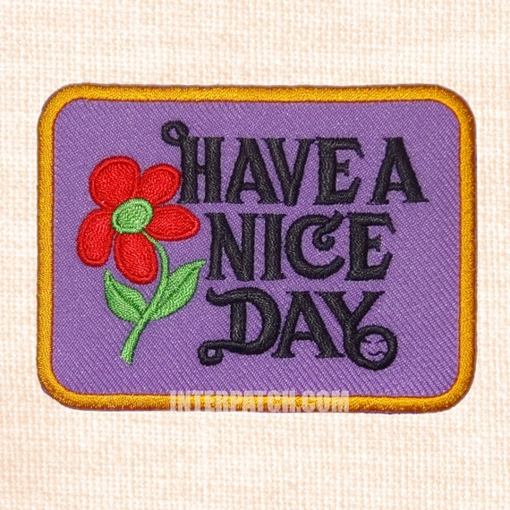 have a nice day hippie embroidered patch badge sew by interpatch. Black Bedroom Furniture Sets. Home Design Ideas