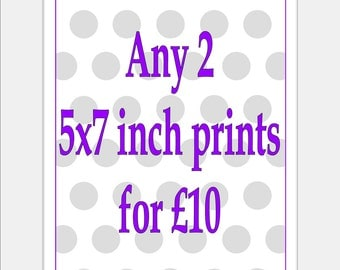 Any 2/Two 5x7 inch Prints - Choose the Prints and Colours you would like