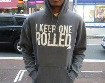 Men's I Keep One Rolled Hoodie - Funny Slogan Hoodie - Customise - Plus Size S - 5XL
