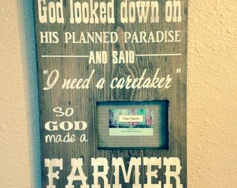 So God made a farmer painted wood sign with 4x6 picture frame