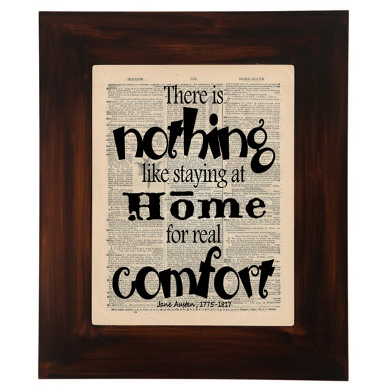 There Is Nothing Like Home Quotes: JANE AUSTEN QUOTE Dictionary PrintThere Is Nothing By