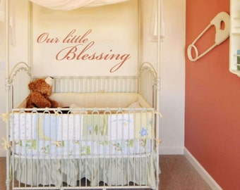 Our Little Blessing Quote Vinyl Wall Decal Sticker Art