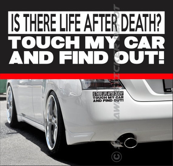 Dont Touch My Car Funny Bumper Sticker Vinyl Decal Turbo - Vinyl decals for my car