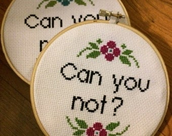 Can you not? finished cross stitch