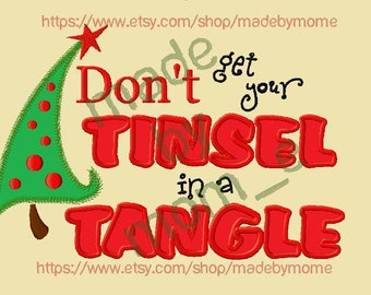 Dont Get Your Tinsel In A Tangle Applique