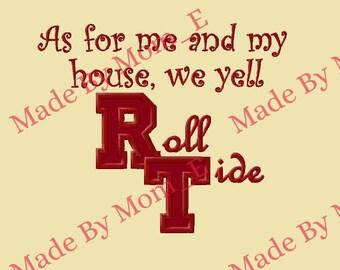 Alabama U - As for me and my house Applique