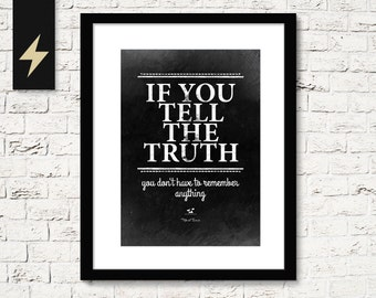 Mark Twain Quote on Telling the Truth. Inspirational quote art. Wisdom Inspirational wall sign. Literature print Instant Download printable