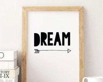 Dream Printable Quotes, Wall Art Print Arrow, Printable Black and White Digital Art Positive Quote Print Sizes 4x6 5x7 8x10