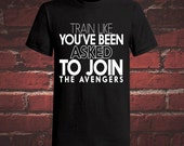 train like you've been asked to join the avengers, funny running shirt, funny shirt, funny workout shirt, fitness clothing, fitness, gift