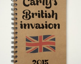 British Invasion, Britain Vacation, London, Journal, Notebook, Travel notebook, Personalized, adventure,Crazy Times, Sketchbook, Custom Book