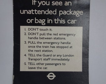 London Underground anti-terror poster, 1977. 16.5 x 11 inches
