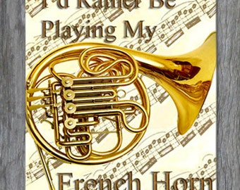 Mouse Pad - I'd Rather Be Playing My French Horn