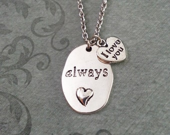 Always Necklace, Always Pendant Necklace, Anniversary Gift, I Love You Necklace, Valentine's Jewelry, Heart Charm Necklace, Girlfriend Gift