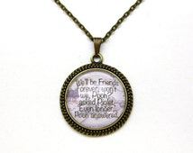 Winnie the Pooh, We'll Be Friends Forever Quote Necklace