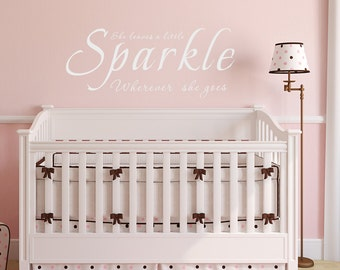 Great She Leaves Sparkle Wherever She Goes   Nursery Vinyl Quotes Baby Girls Wall  Decal Sayings Words Part 19