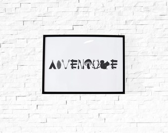 Adventure Print// Graphic Print, Camping, Motivational Print, Inspirational Print, Adventure, Wanderlust, Home Decor, Wall Art, Typography