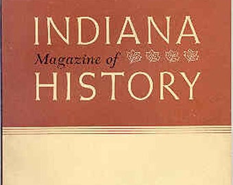 Indiana Magazine of History March 1947 Volume 43 Number 1