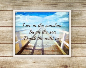 Ralph Waldo Emerson, Printable Beach Art, Inspirational Quote Print, Live in the Sunshine Swim the sea Drink the Wild Air, Instant Download