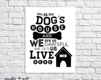 Dogs Quote Print. Dogs Wall Art. Dog Quote Sign. Funny Dog Art.  I Love My Dog Quote Poster. Personalized Dog Owner Gift. Custom Dog Artwork