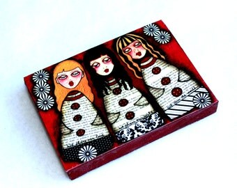 Three Girls Art Print Wood Block, Inspirational Wooden Art Print, Fridge Magnet or Drilled Hole, ACEO ATC, Friendship, Burgundy Red Yellow