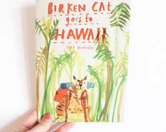 Picture Book / Illustrated Zine - Birken Cat Goes to ... Hawaii