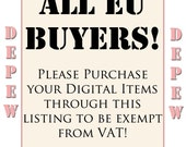 EU BUYERS - All digital items - Personally Emailed and VAT-Free - Please Purchase This Listing!