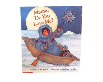 Mama, Do You Love Me?  1991 Scholastic Big Book - 20 x 18 inches