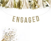 ENGAGED Gold Glitter Banner.  Bachelorette Banner Glitter Garland.  Bridal shower decor. Wedding Party. Wedding Shower.