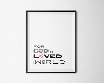 DIY White For God So Loved the World Religious Printable Word Art 8x10 - Typography - John 3:16 - Instant Download - Heart - Globe