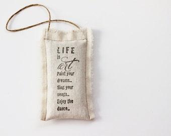 Door Hanger Pillow with Art Saying, Inspirational Hanging Pillow Sachet with Lavender, Rustic Graduation Gift