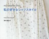 Womens Shirt Patterns - Japanese Sewing Pattern Book for Women Clothing - Machiko Kayaki, Easy Sewing - Formal, Casual Feminine Design, B207