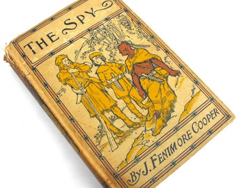 1849 The Spy by James Fenimore Cooper Rare Book Novel The Last of Mohicans Literary American Revolution Author Antique Library Home Decor