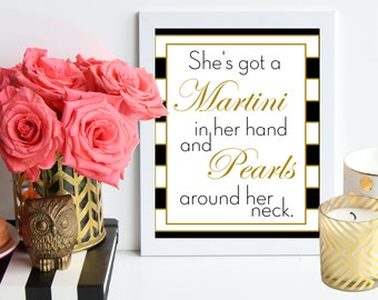 Martinis and Pearls / Black and Gold stripes poster art print - bar cart quote - chic home decor - Blair Waldorf inspired - dorm decor