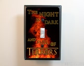 Night Is Dark And Full Of Terrors Light Switch Plate - Fantasy Light Switch Cover