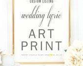 Custom - Valentine's Gift, Wedding Gift, Cotton Anniversary, Paper Anniversary Gift, First Dance Song Lyrics, Art Print 8x10