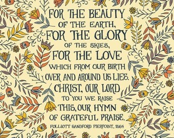 For the beauty of the earth, Floral Hymn Wall Art Print, folk art pattern, little women, grandmother gift, gift for women, gift for mom