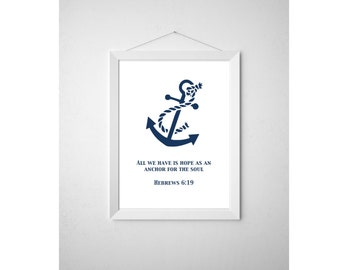 Printable Anchor Bible Verse Wall Art, Nautical Hebrews 6:19 Printable Wall Art