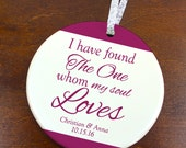 Wedding Ornament - I Have Found The One Whom My Soul Loves- Personalized Porcelain Christmas Ornament - Personalized Wedding Ornament orn406