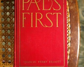 Pals First 1915 fiction hardback