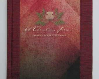 Robert Louis Stevenson, A Christmas Sermon, a limited edition, handmade book