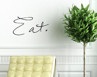 Eat. Hand-Drawn Kitchen Vinyl Wall Decal